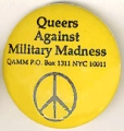 Queers Against Military Madness; QAMM, P.O. Box 1311, NYC 10011