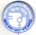 International Women's Year 1975. WILPF - 60 Years