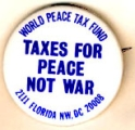 Taxes for Peace Not War; World Peace Tax Fund; 2111 Florida N.W., DC 20008