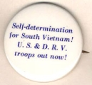 Self-Determination for South Vietnam! U.S. & D.R.V. Troops Out Now!
