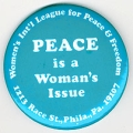 Peace is a Women's Issue; Women's Int'l League for Peace & Freedom; 1213 Race St., Phila., Pa....
