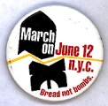 March On; June 12; N.Y.C.; Bread Not Bombs