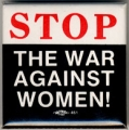 Stop the War Against Women!