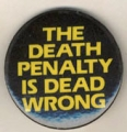Death Penalty Is Dead Wrong, The