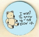 I Want to Grow Up Not Blow Up