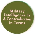 Military Intelligence Is a Contradiction in Terms