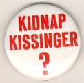 Kidnap Kissinger?