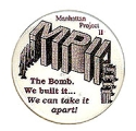 Manhattan Project II; MPII; The Bomb, We built it... We can take it apart!