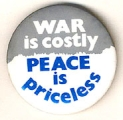 War Is Costly; Peace Is Priceless