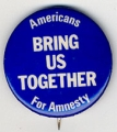 Bring Us Together; Americans For Amnesty