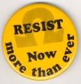 Resist; Now More Than Ever