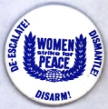 Women Strike For Peace; De-Escalate! Dismantle! Disarm!
