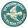 We Follow Jesus and We Work for Peace