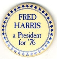 Fred Harris a President for '76