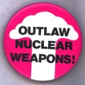 Outlaw Nuclear Weapons!