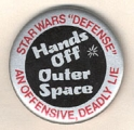 "Star Wars ""Defense"" An Offensive, Deadly Lie; Hands Off Outer Space"