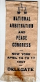 National Arbitration and Peace Congress; New York; April 14 to 17, 1907; Delegate