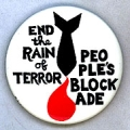 End the Rain of Terror; People's Blockade