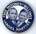 Free Mooney and Billings; Labor's Martyrs
