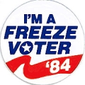 I'm a Freeze Voter '84