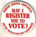 May I Register You To Vote? Human Service Employees Voter Registration Campaign