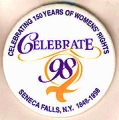 Celebrate 98; Celebrating 150 Years of Womens' Rights; Seneca Falls, N.Y. 1848-1998