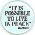 """It Is Possible To Live In Peace"" - Gandhi"