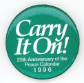Carry It On!. 25th Anniversary of the Peace Calendar. 1996