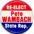 Re-Elect Pete Wambach State Rep.