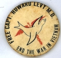 Free Capt. Howard Levy M.D.; End The War In Vietnam