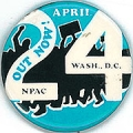 April 24; Out Now!; NPAC; Wash., D.C.