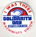 Solidarity Day; I Was There; Machinists Union; September 19, 1981
