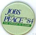 Jobs With Peace in 84; The Choice Is Clear!