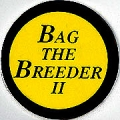 Bag The Breeder II