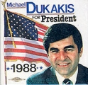 Michael Dukakis for President. 1988