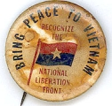 Bring Peace To Vietnam; Recognize The National Liberation Front