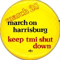 March on Harrisburg; March 28; Keep TMI Shut Down