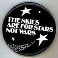 The Skies Are For Stars Not Wars