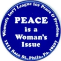 Peace Is A Woman's Issue; Women's Int'l League For Peace & Freedom; 1213 Race St., Phila., Pa....