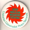 Stop Nuclear Weapons Testing. Unitarian Universalist Peace Network.