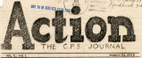 Action, The C.P.S. Journal / Action: A Journal of CSP Opinion [see also camp #111 & 135]