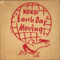 "Keep """"Earth Day"""" Moving"
