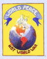 World peace not world war.