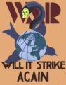 War. Will it strike again?