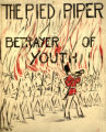 Pied Piper, The. Betrayer of Youth.