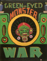 Green-eyed monster. War.