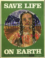 Save Life on Earth. Support the Nuclear Freeze NOW.