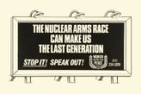 Nuclear Arms Race Can Make Us The Last Generation, The. Stop It! Speak Out! Women Strike for Peace.