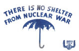 There Is No Shelter From Nuclear War