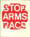 Stop the Arms Race.